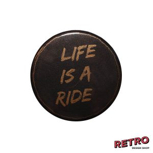 Magnet rund life is a ride